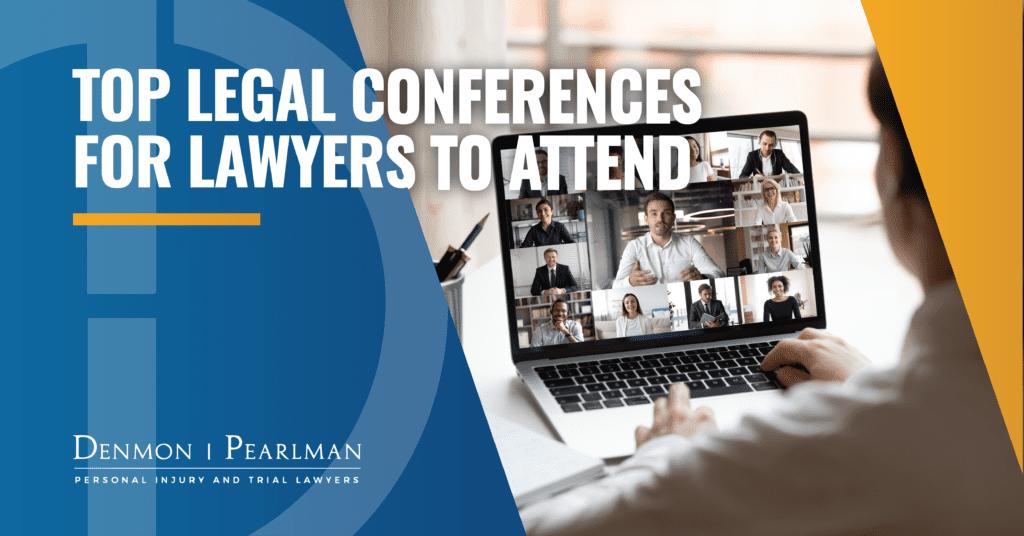 Legal Conferences