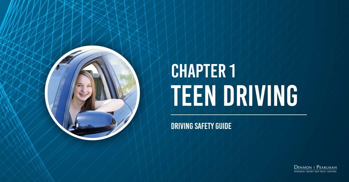 Teen Driving Chapter 1