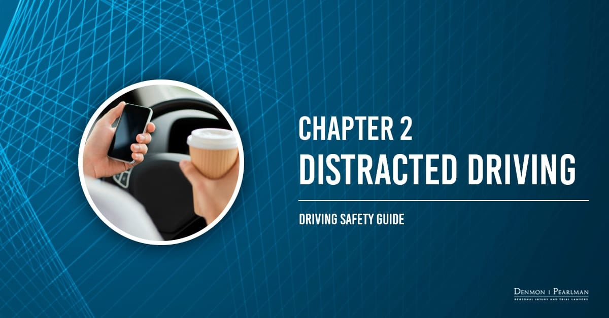Distracted Driving Chapter 2