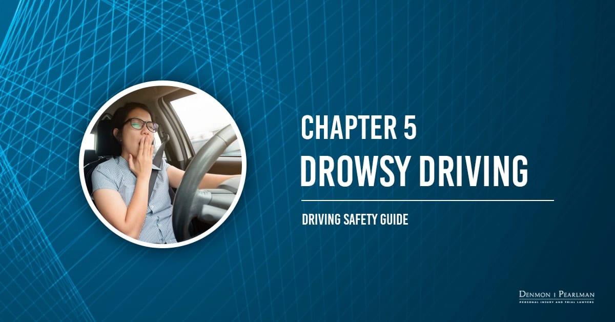 Drowsy Driving Chapter 5