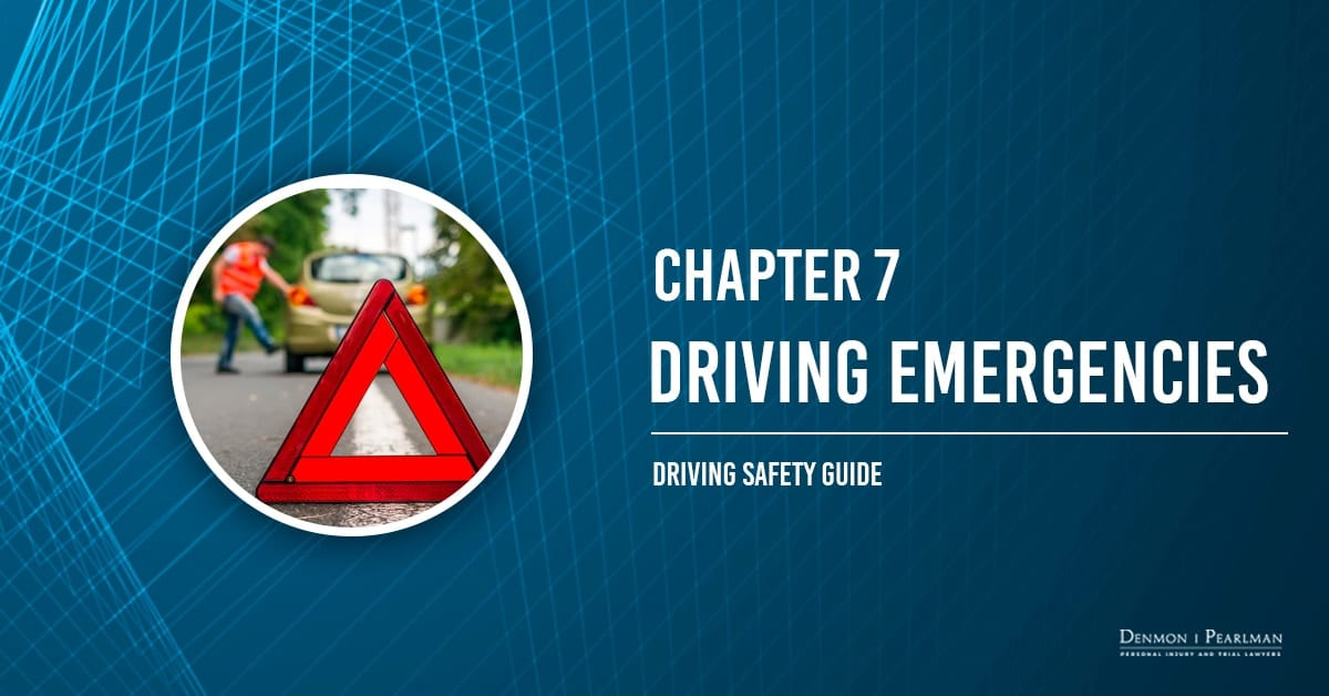 Driving Emergencies Chapter 7