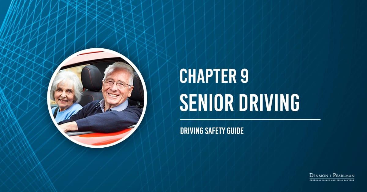Senior Driving Chapter 9