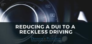 Reducing a DUI to Reckless Driving in Florida