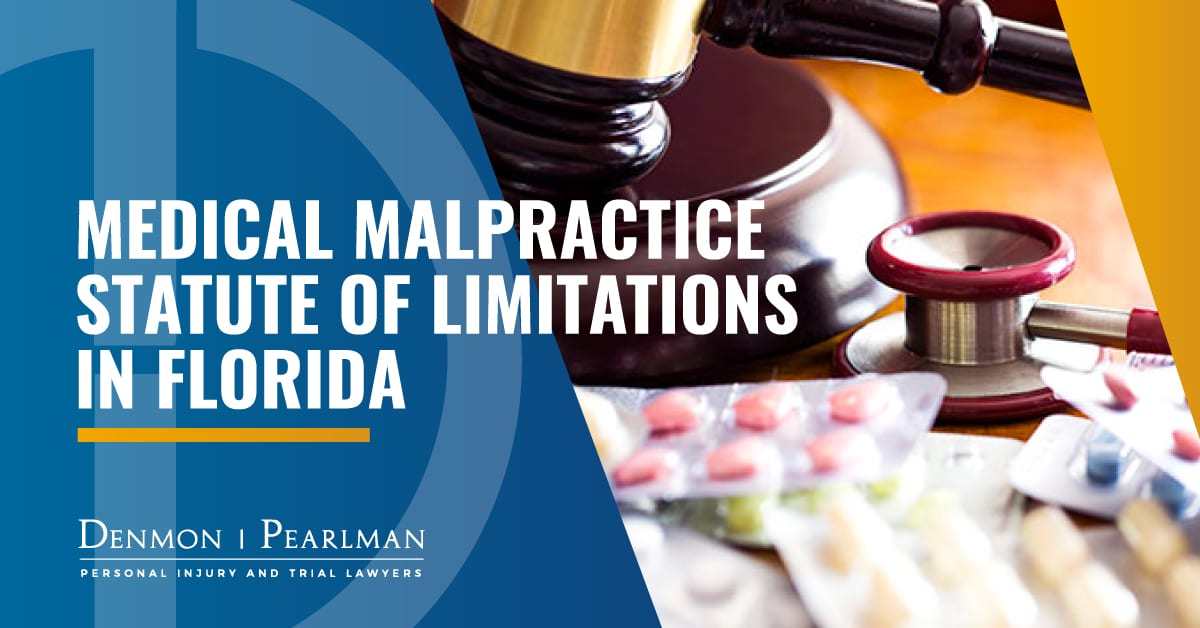 Medical Malpractice Statute of Limitations in Florida Everything Important to Know